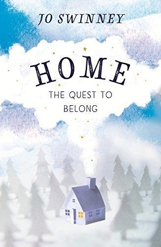 Home: the quest to belong Jo Swinney