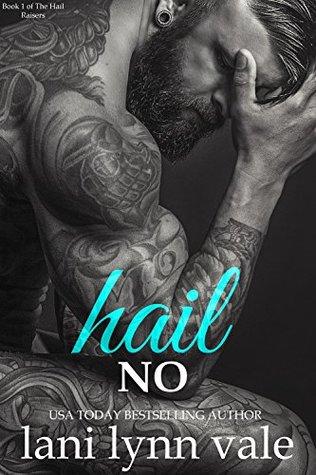 Hail No (Hail Raisers #1)