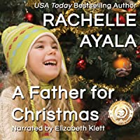 A Father for Christmas (A Veteran's Christmas, #1)