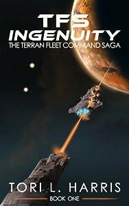 TFS Ingenuity (The Terran Fleet Command Saga, #1)