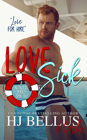 Love Sick by H.J. Bellus
