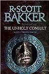 The Unholy Consult (Aspect-Emperor, #4)