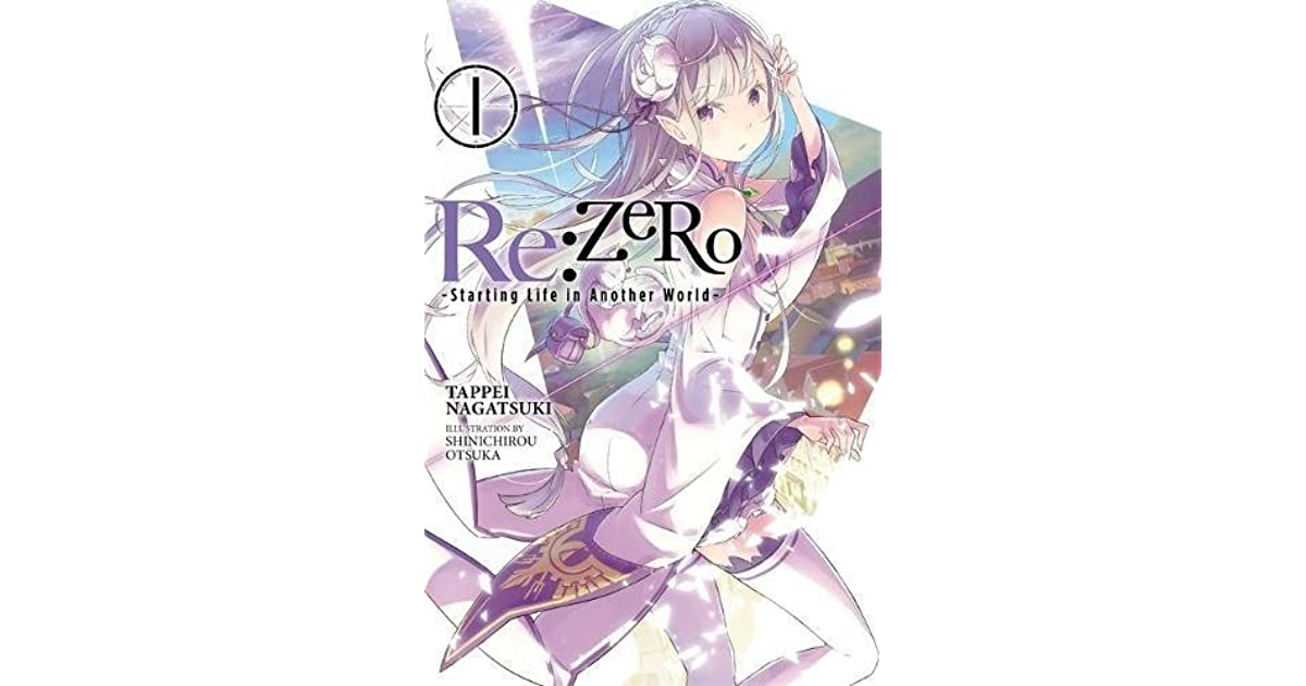 Re:ZERO -Starting Life in Another World-, Vol  1 by Tappei