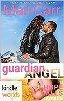 Guardian Angel (Hope Falls Kindle Worlds Novella)