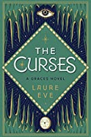 The Curses: A Graces Novel