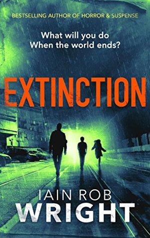 Extinction: An Apocalyptic Horror Novel