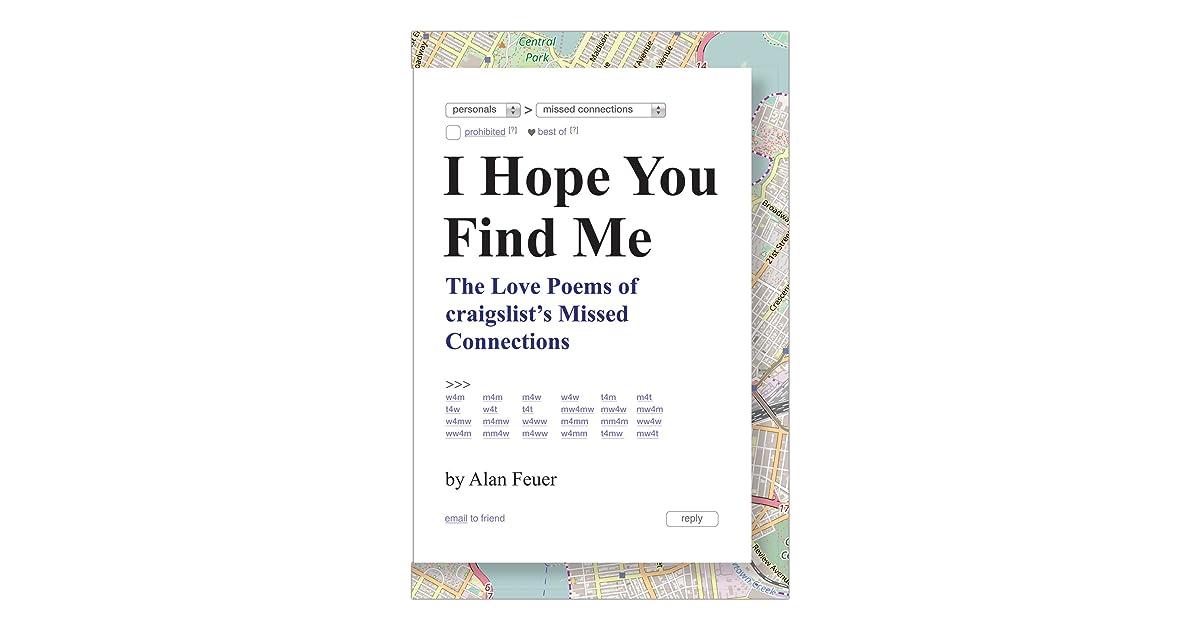 I Hope You Find Me: The Love Poems of craigslist's Missed