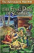 The Final Daze of Summer