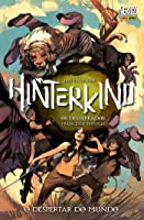Hinterkind - Os Desterrados, Volume 01: O Despertar do Mundo (Hinterkind, #1)