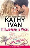 It Happened In Vegas (Lovin' Las Vegas, #1)