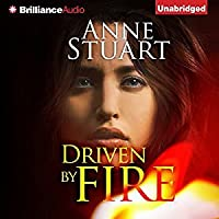 Driven by Fire (Fire, #2)