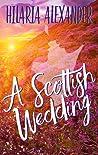 A Scottish Wedding (A Lost in Scotland #2)