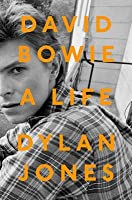 David Bowie: An Oral Biography
