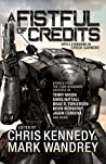 A Fistful of Credits: Stories from the Four Horsemen Universe (The Revelations Cycle, #5)