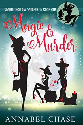 Magic & Murder by Annabel Chase