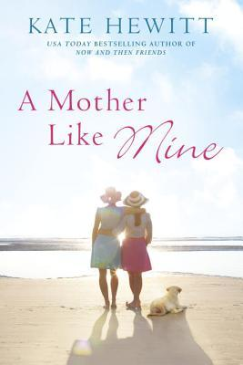 A Mother Like Mine (Hartley-by-the-Sea, #3)
