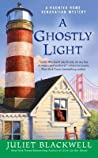 A Ghostly Light (Haunted Home Renovation Mystery, #7) ebook review