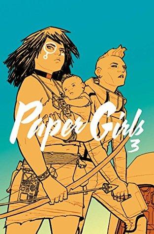 Paper Girls Vol. 3 by Brian K. Vaughan