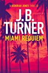 Miami Requiem (Deborah Jones Crime Thriller, #1)