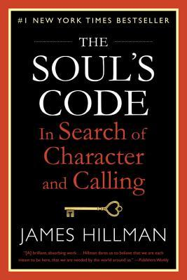 The Soul's Code by James Hillman
