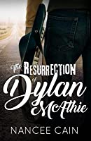 The Resurrection of Dylan McAthie