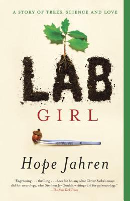 Lab Girl: A Story of Trees, Science, and Love