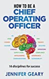 Book cover for How to be a Chief Operating Officer: 16 Disciplines for Success