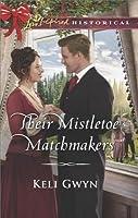 Their Mistletoe Matchmakers