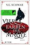 Vier Farben der Magie by V.E. Schwab