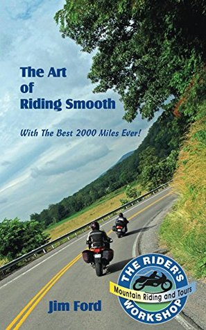 The Art of Riding Smooth by James Ford