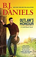 Outlaw's Honour (The Montana Cahills, #2)
