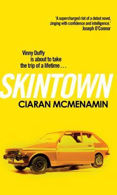 Skintown by Ciaran McMenamin