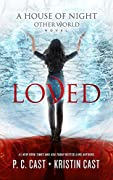 Loved (House of Night Other World #1)