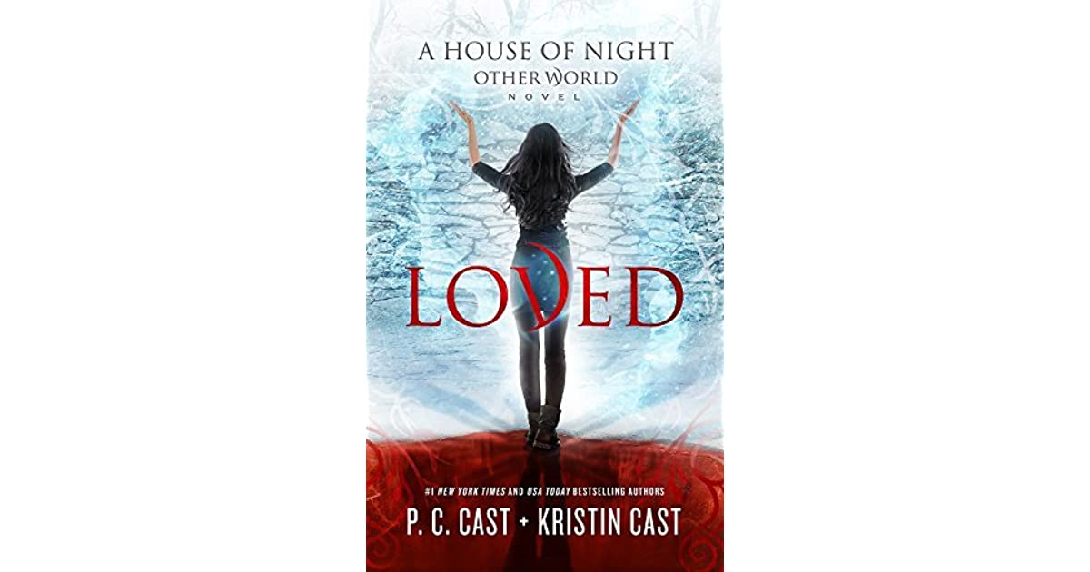Loved House Of Night Other World 1 By Pc Cast