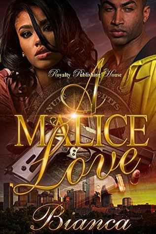A Malice Love by Bianca