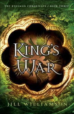 King's War by Jill Williamson