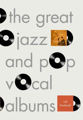 The Great Jazz and Pop Vocal Albums
