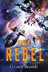 The Rebel (San Angeles, #3)