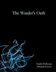 The Warder's Oath (Dragon & Emperor, #2)