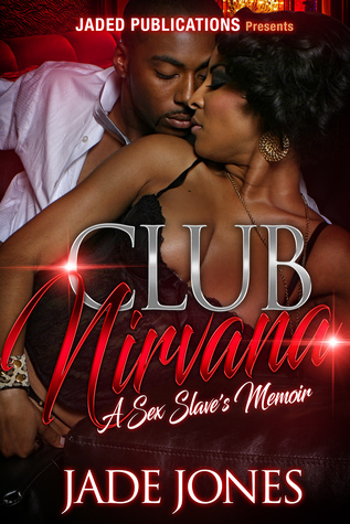 Club Nirvana: A Sex Slave's Memoir