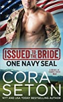 Issued to the Bride One Navy Seal (Brides of Chance Creek) (Volume 1)