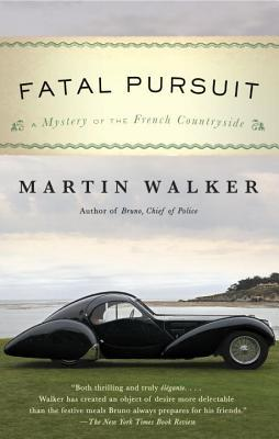 Fatal Pursuit (Bruno, Chief of Police, #9) by Martin Walker