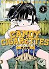 CANDY & CIGARETTES 1 (Candy & Cigarettes, #1)