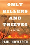 Book cover for Only Killers and Thieves
