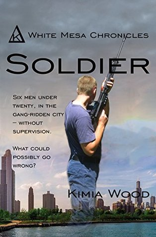 Soldier (White Mesa Chronicles Book 1)