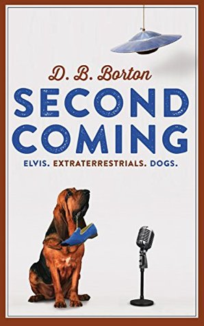 Second Coming: Elvis. Extraterrestrials. Dogs.
