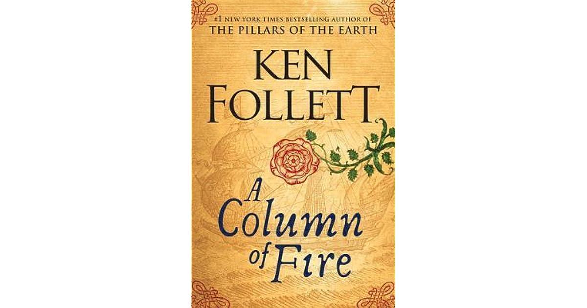 A Column Of Fire Kingsbridge 3 By Ken Follett