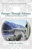 Passages Through Pakistan: An American Girls Journey of Faith