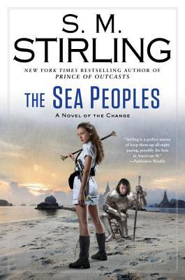 The Sea Peoples (Emberverse #14)