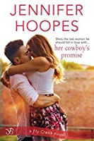 Her Cowboy's Promise (Fly Creek Book 1)